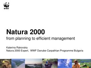 Natura 2000 from planning to efficient management