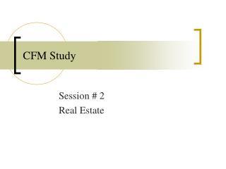 CFM Study
