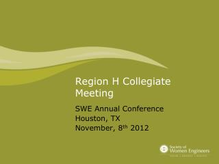 Region H Collegiate Meeting