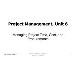 Project Management, Unit 6