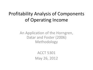 Profitability Analysis of Components of Operating Income