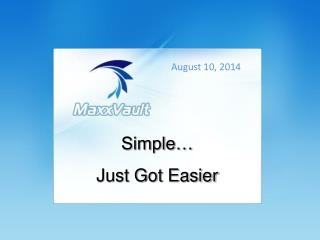 Simple…  Just Got Easier