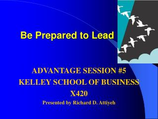 Be Prepared to Lead