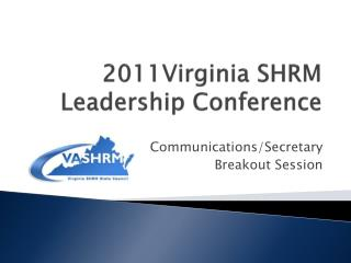 2011Virginia  SHRM Leadership Conference
