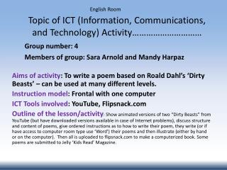 Topic of ICT (Information, Communications, and Technology) Activity…………………………