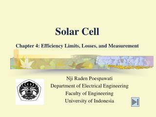 Solar Cell Chapter 4: Efficiency Limits, Losses, and Measurement