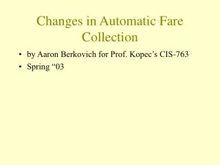 Changes in Automatic Fare Collection