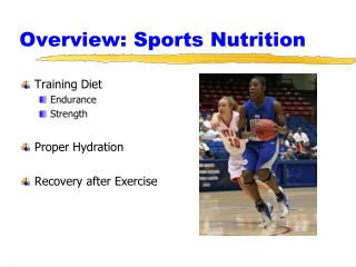 Overview: Sports Nutrition