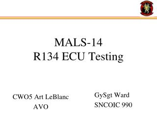 MALS-14 R134 ECU Testing