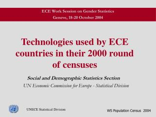 Technologies used by ECE countries in their 2000 round of censuses