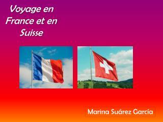 Voyage  en France et en  Suisse