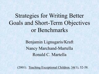 Strategies for Writing Better Goals and Short-Term Objectives or Benchmarks