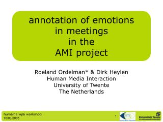 annotation of emotions in meetings in the AMI project