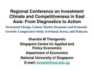 Shandre M Thangavelu Singapore Centre for Applied and Policy Economics Department of Economics