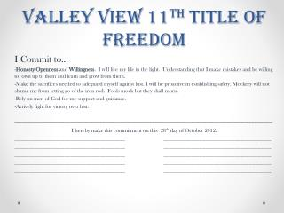 Valley View 11 th  Title of Freedom