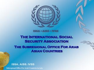The Subregional Office For Arab  Asian Countries