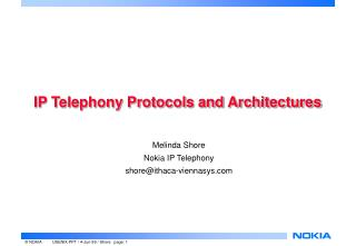 IP Telephony Protocols and Architectures