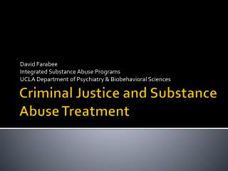 Criminal Justice and Substance Abuse Treatment