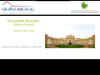 Sustainable Business   -  Made in Sharjah -  October 12&13, 2010