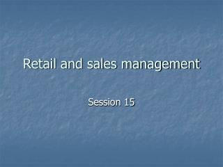 Retail and sales management