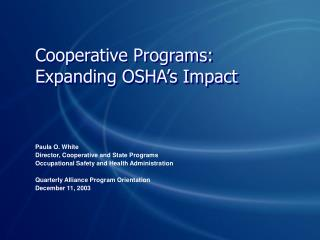 Cooperative Programs: Expanding OSHA's Impact