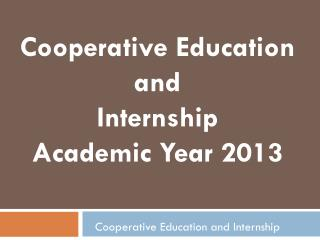 Cooperative Education and Internship