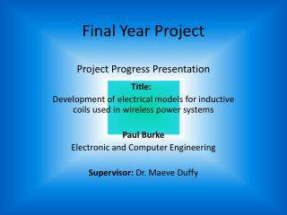 Final Year Project Project Progress Presentation