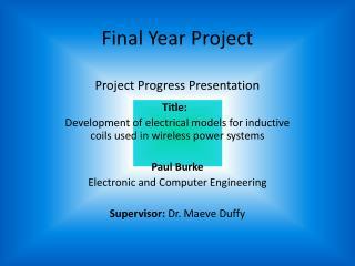 Final Year Project Project Progress Presentation