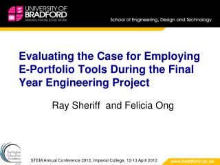 Evaluating the Case for Employing E-Portfolio Tools During the Final Year Engineering Project