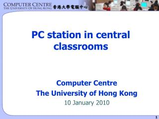 PC station in central classrooms