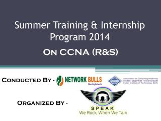 Summer  Training & Internship Program 2014