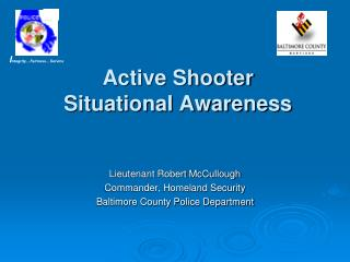Active Shooter Situational Awareness