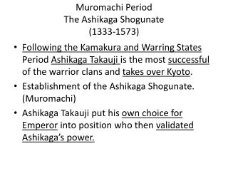 Muromachi Period The Ashikaga Shogunate  (1333-1573)
