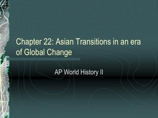 Chapter 22: Asian Transitions in an era of Global Change