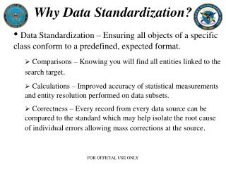 Why Data Standardization?