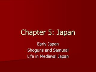 Chapter 5: Japan