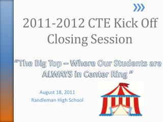 """""""The Big Top – Where Our Students are ALWAYS in Center Ring """""""