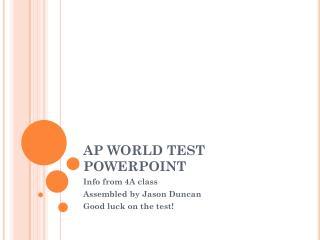 AP WORLD TEST POWERPOINT
