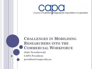 Challenges in Mobilising Researchers into the Commercial Workforce