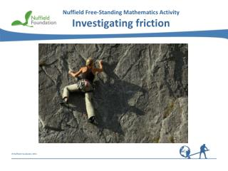 Nuffield Free-Standing  Mathematics Activity Investigating friction