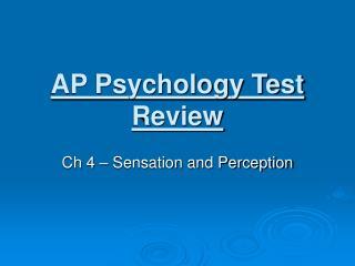 AP Psychology Test Review