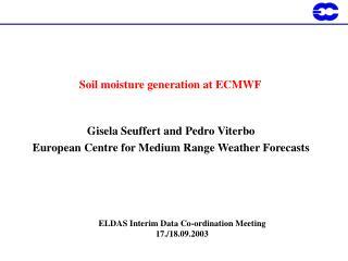 Soil moisture generation at ECMWF