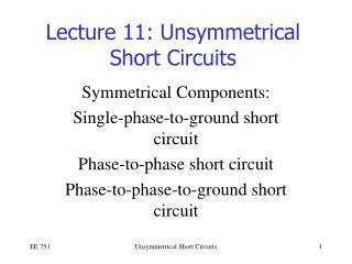 Lecture 11: Unsymmetrical Short Circuits