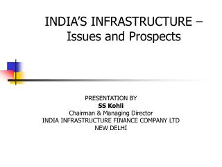INDIA S INFRASTRUCTURE  Issues and Prospects