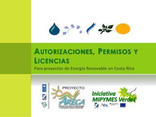 Para proyectos de Energía Renovable en Costa Rica