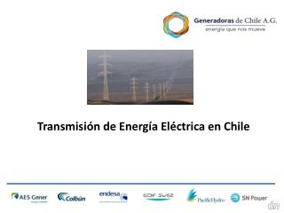 Transmisión de Energía Eléctrica en Chile