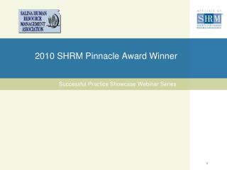 2010 SHRM Pinnacle Award Winner