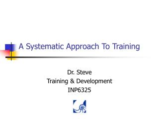 A Systematic Approach To Training