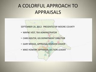 A COLORFUL APPROACH TO APPRAISALS