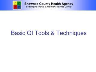 Basic QI Tools & Techniques